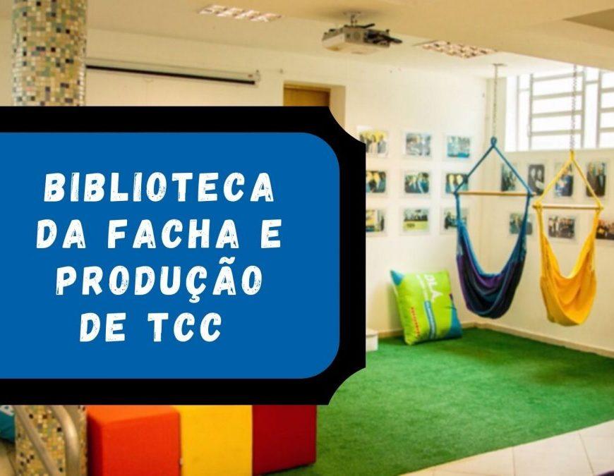 Biblioteca da Facha e produção de TCC